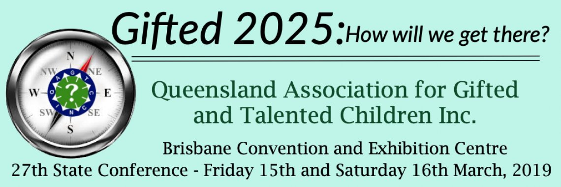 2019 QAGTC Gifted Conference - 15th and 16th March